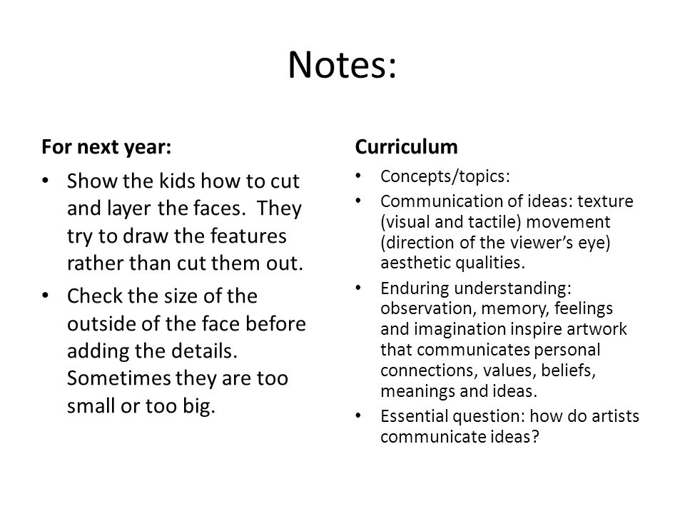 Notes: For next year: Curriculum
