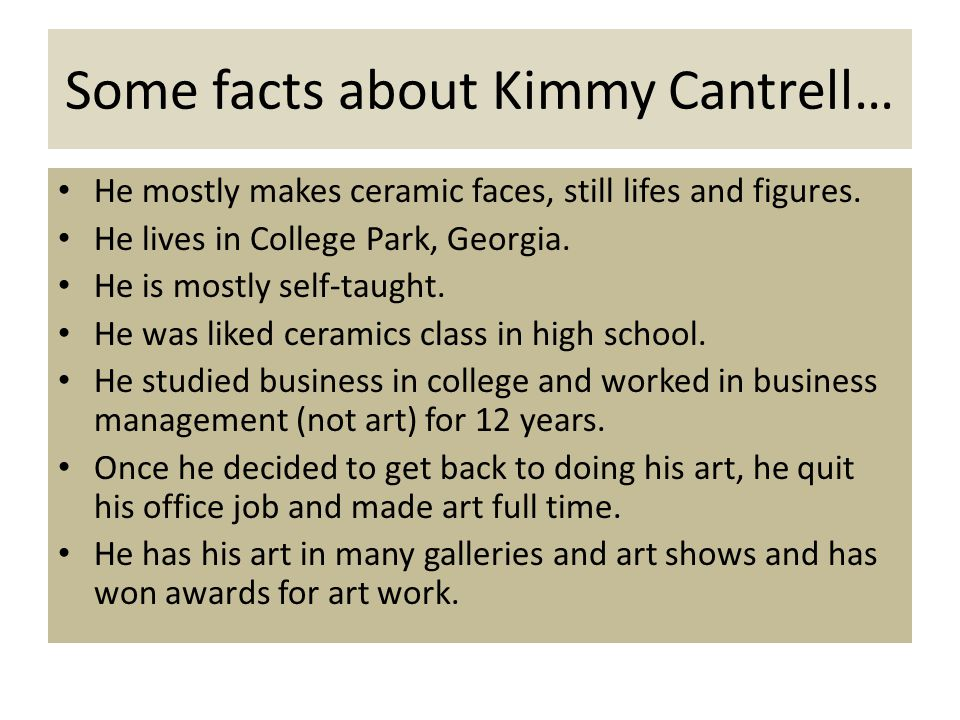 Some facts about Kimmy Cantrell…
