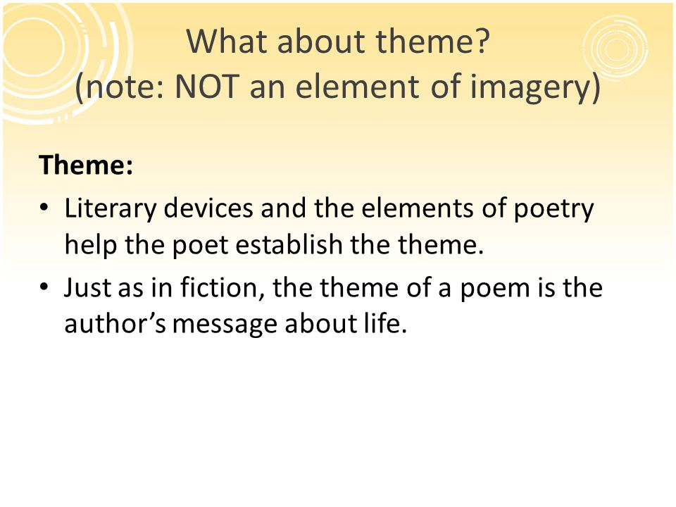 What about theme (note: NOT an element of imagery)