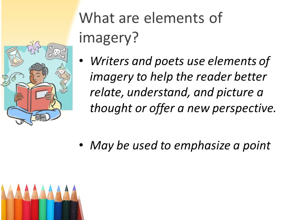 What are elements of imagery
