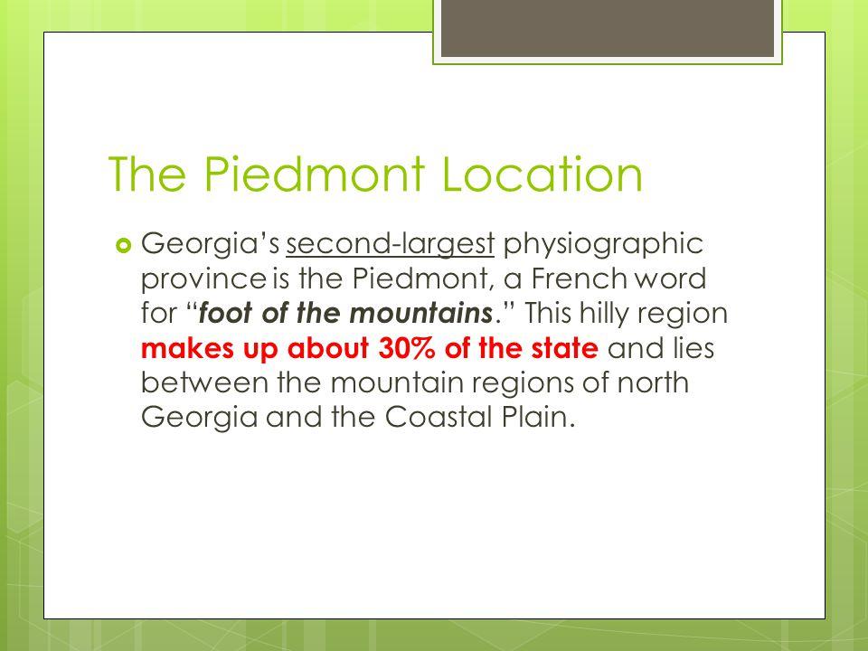 The Piedmont Location
