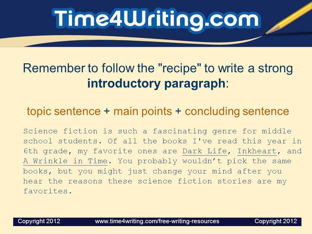 topic sentence + main points + concluding sentence