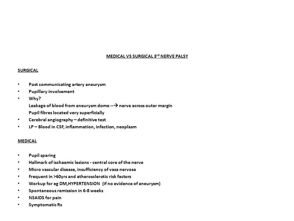 MEDICAL VS SURGICAL 3rd NERVE PALSY