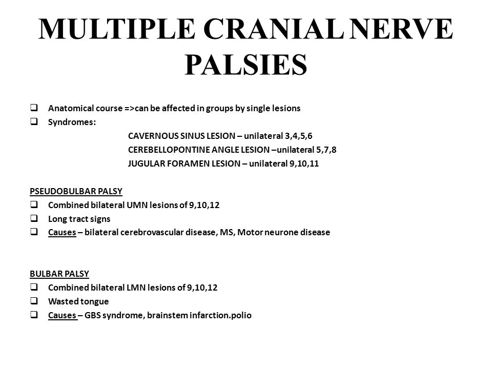 MULTIPLE CRANIAL NERVE PALSIES