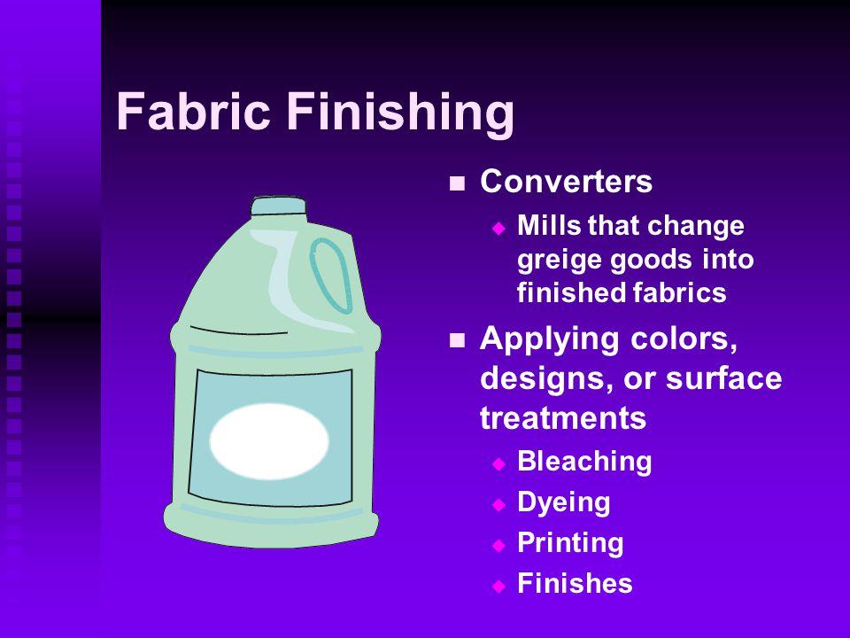 Fabric Finishing Converters