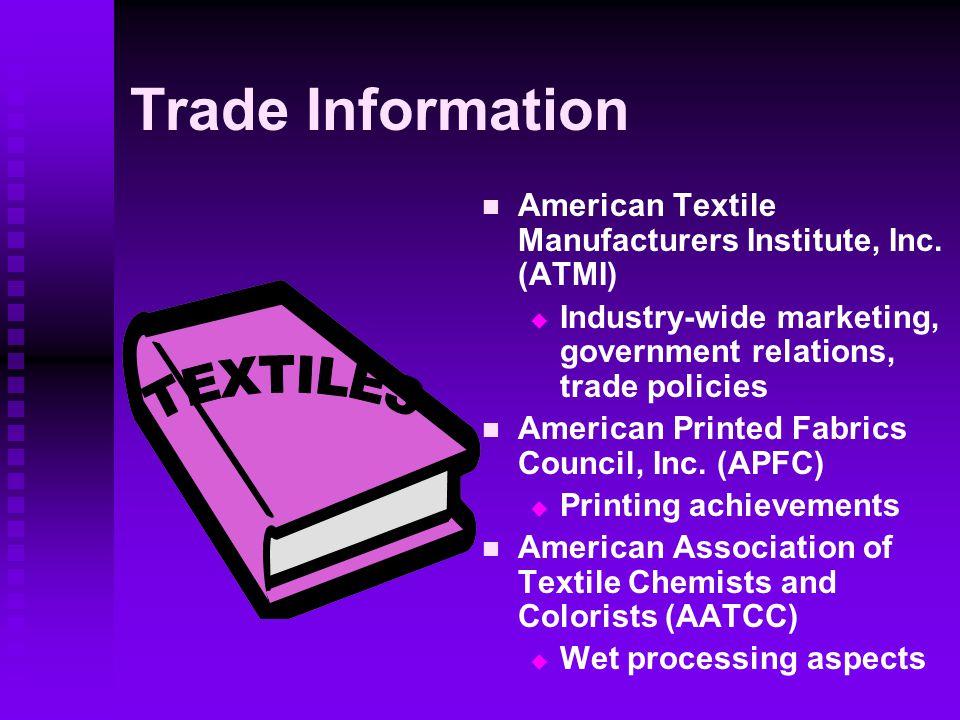 Trade Information TEXTILES