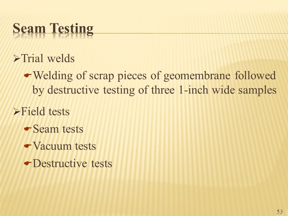 Seam Testing Trial welds