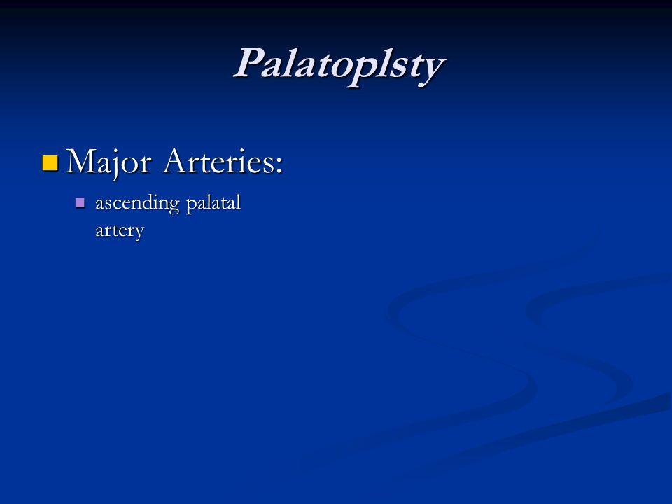 Palatoplsty Major Arteries: ascending palatal artery 66