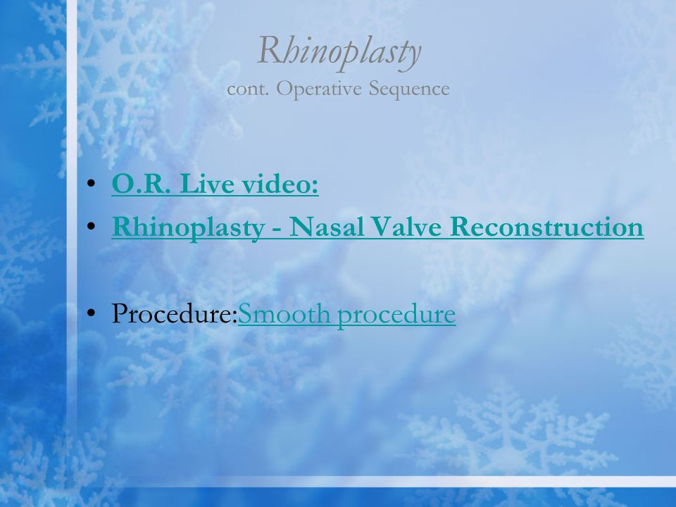 Rhinoplasty cont. Operative Sequence