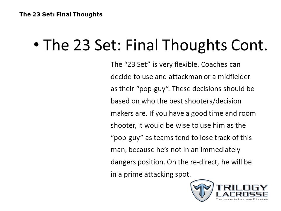 The 23 Set: Final Thoughts Cont.