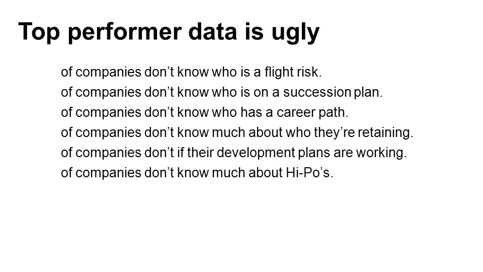 Top performer data is ugly