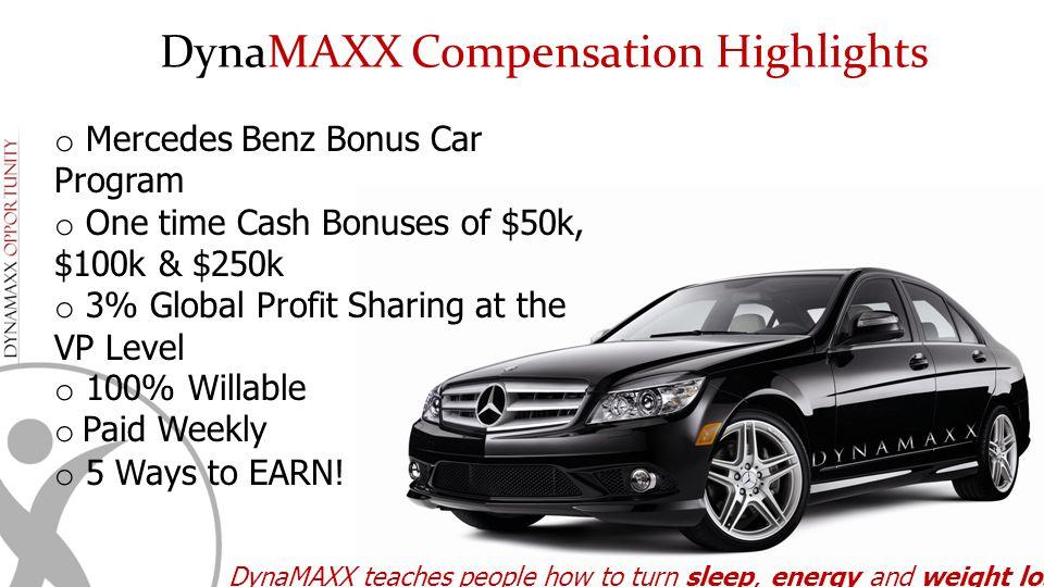 DynaMAXX Compensation Highlights