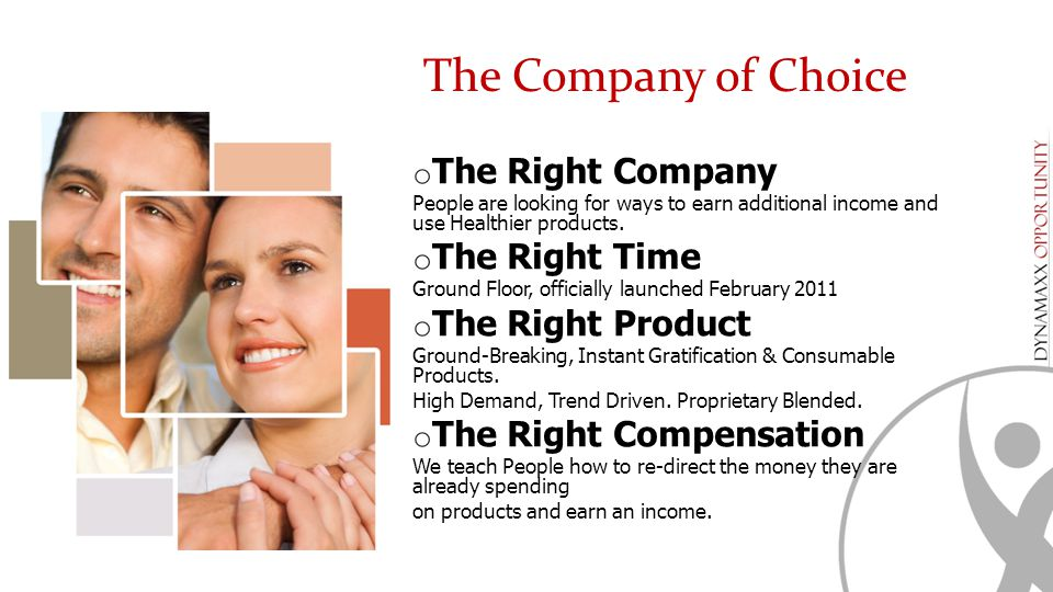 The Company of Choice The Right Company The Right Time
