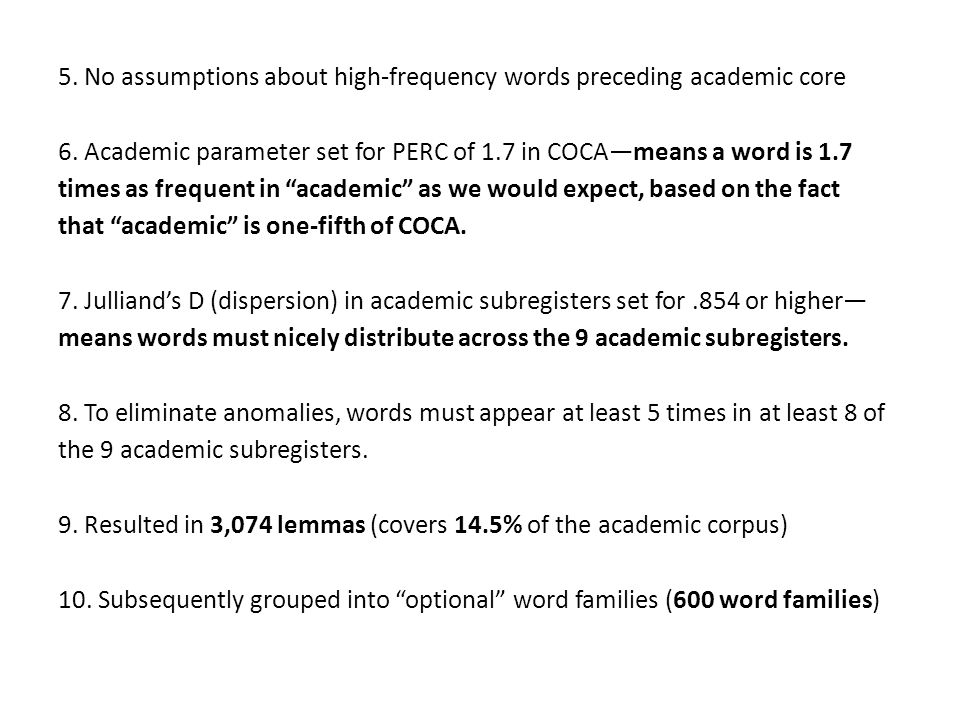 5. No assumptions about high-frequency words preceding academic core