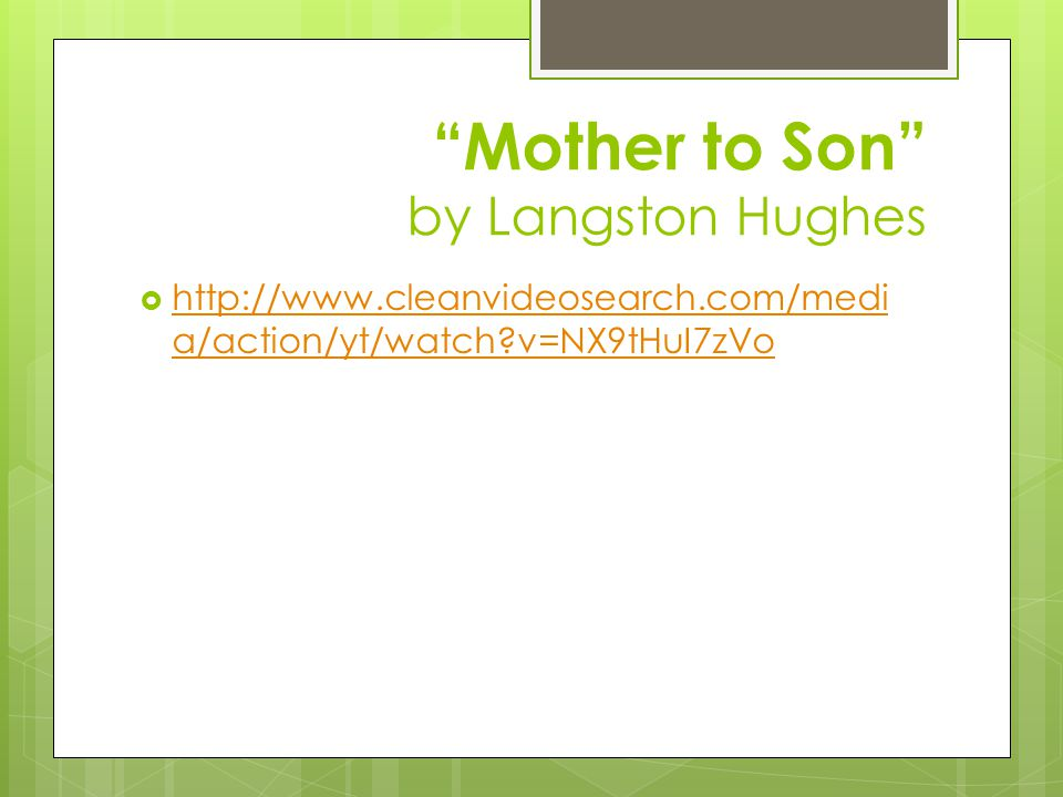 essay about mother to son by langston hughes Mother to son analysis langston hughes' moving poem mother to son empowers not only the son, but also the reader with precious words of wisdom.