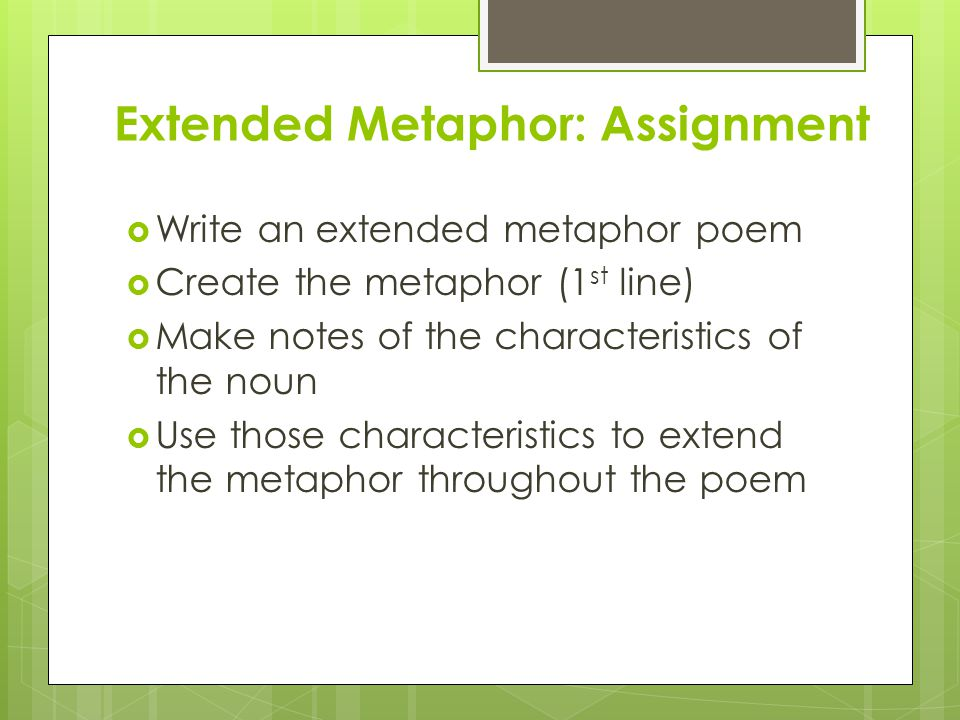 Extended Metaphor: Assignment