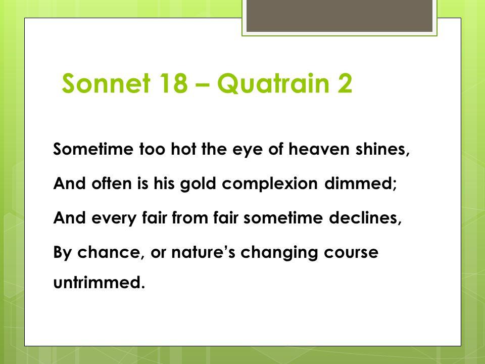 Sonnet 18 – Quatrain 2