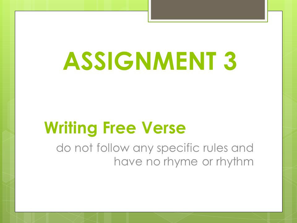 ASSIGNMENT 3 Writing Free Verse