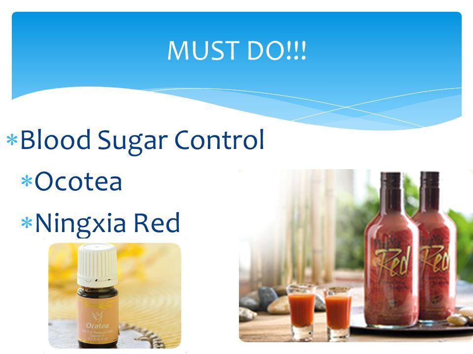 MUST DO!!! Blood Sugar Control Ocotea Ningxia Red