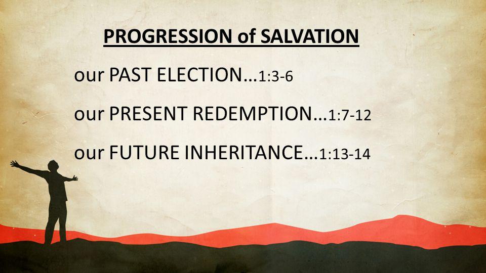 PROGRESSION of SALVATION