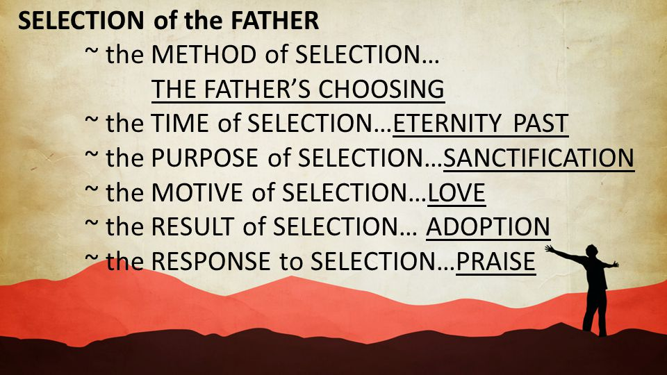 SELECTION of the FATHER