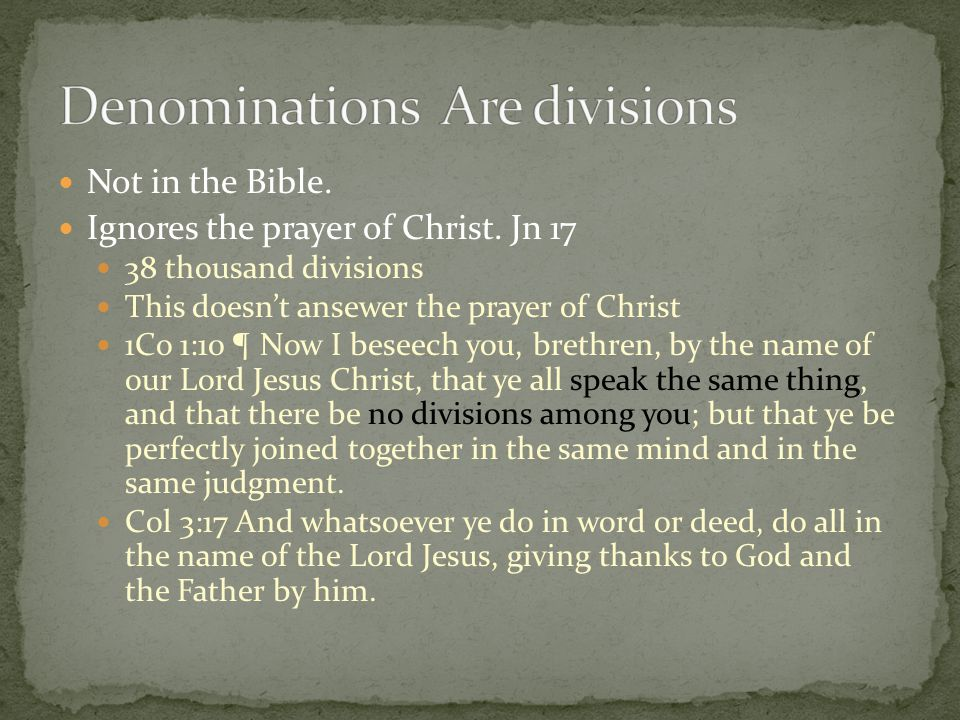 Denominations Are divisions