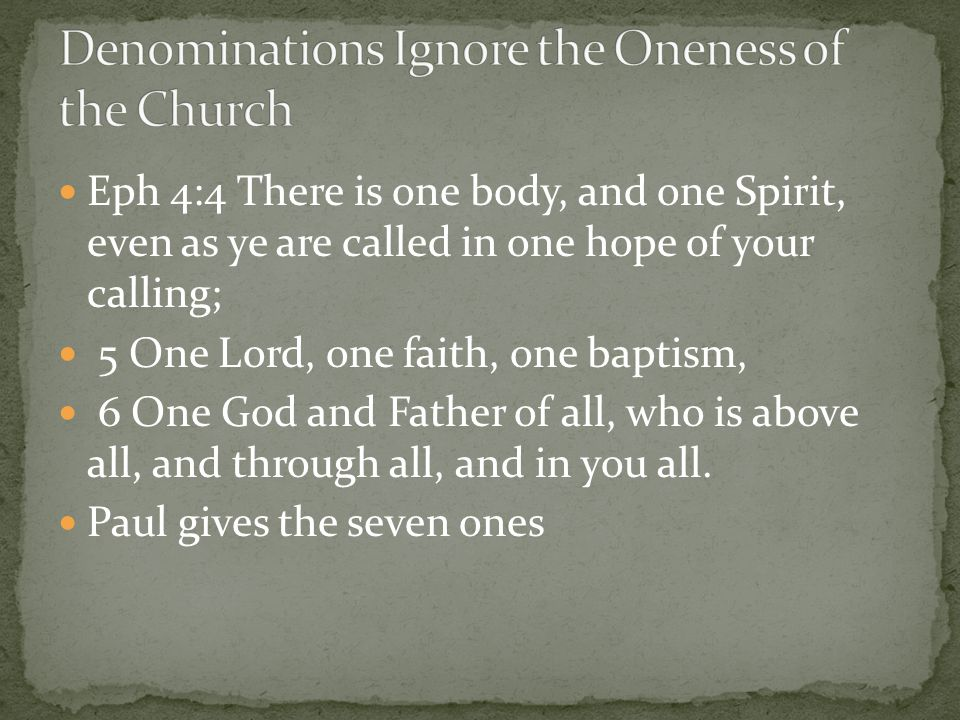 Denominations Ignore the Oneness of the Church