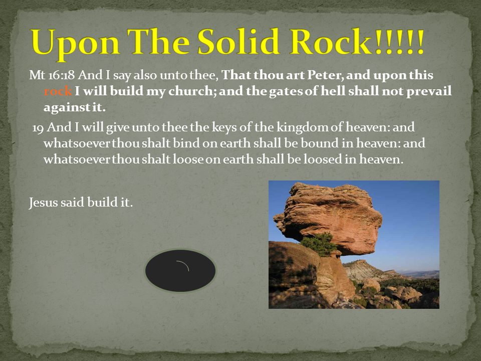 Upon The Solid Rock!!!!!