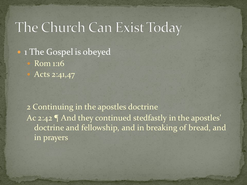 The Church Can Exist Today