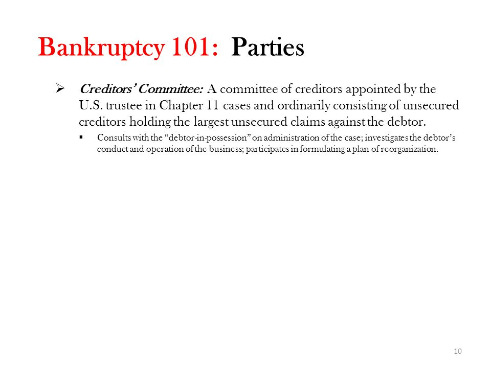 Bankruptcy 101: Parties