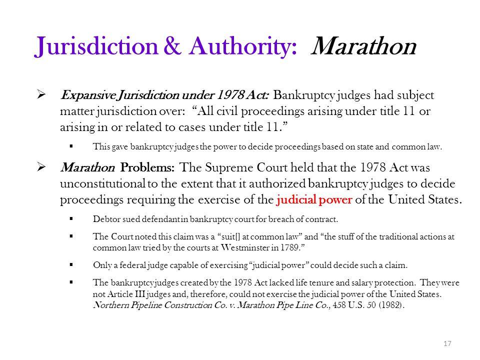 Jurisdiction & Authority: Marathon