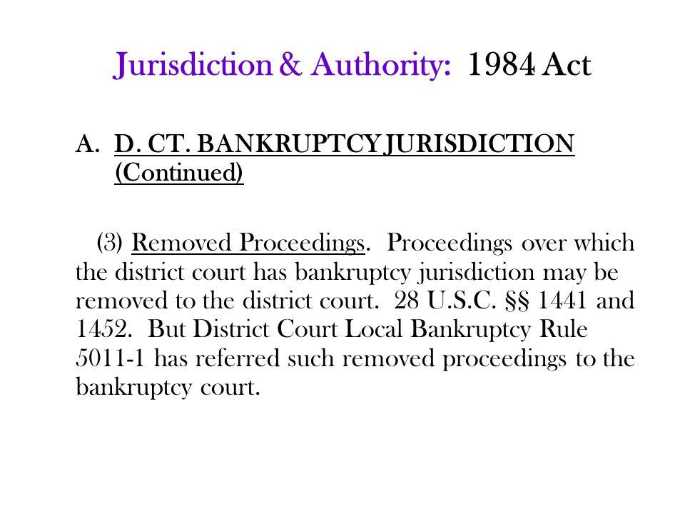 Jurisdiction & Authority: 1984 Act