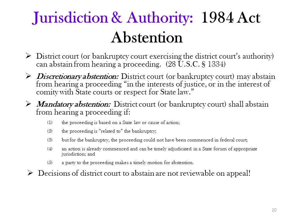 Jurisdiction & Authority: 1984 Act Abstention