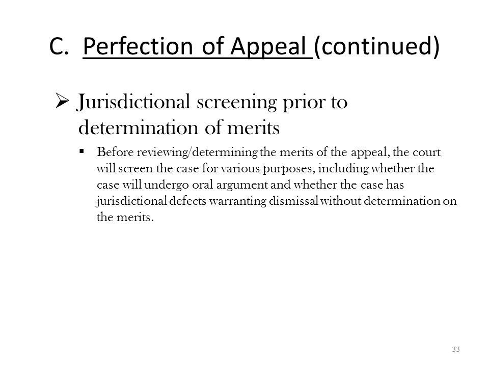 C. Perfection of Appeal (continued)