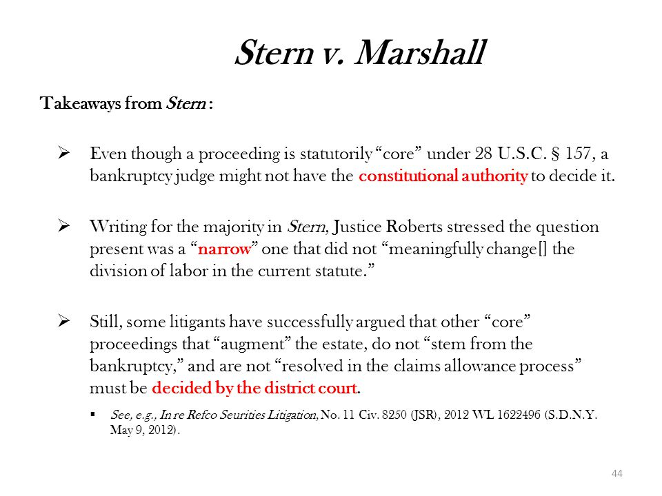 Stern v. Marshall Takeaways from Stern :