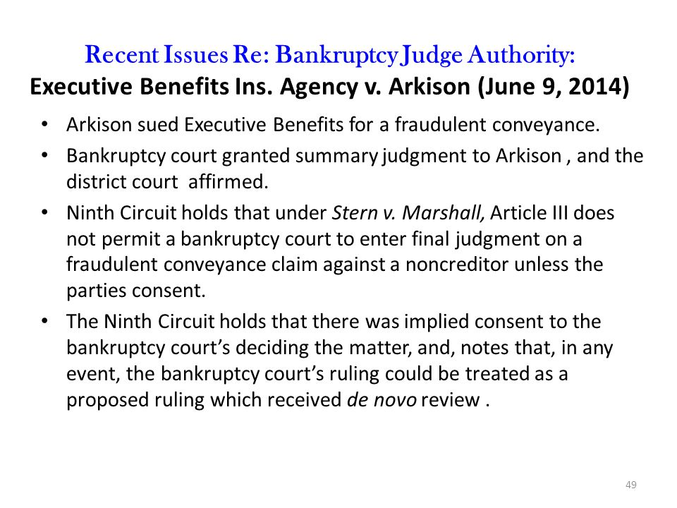 Recent Issues Re: Bankruptcy Judge Authority: Executive Benefits Ins