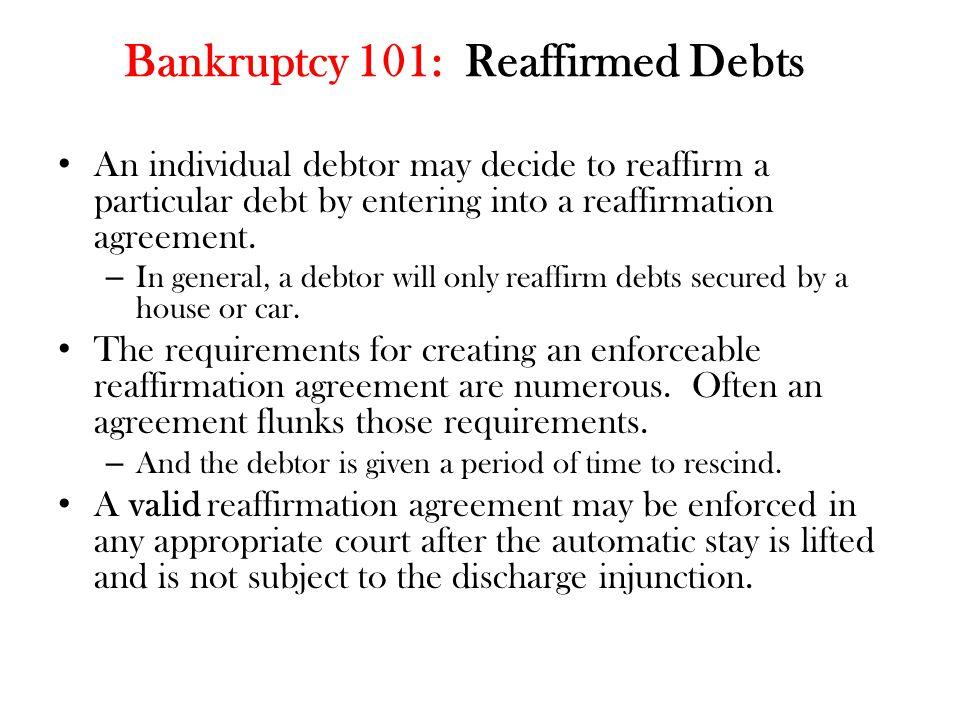 Bankruptcy 101: Reaffirmed Debts