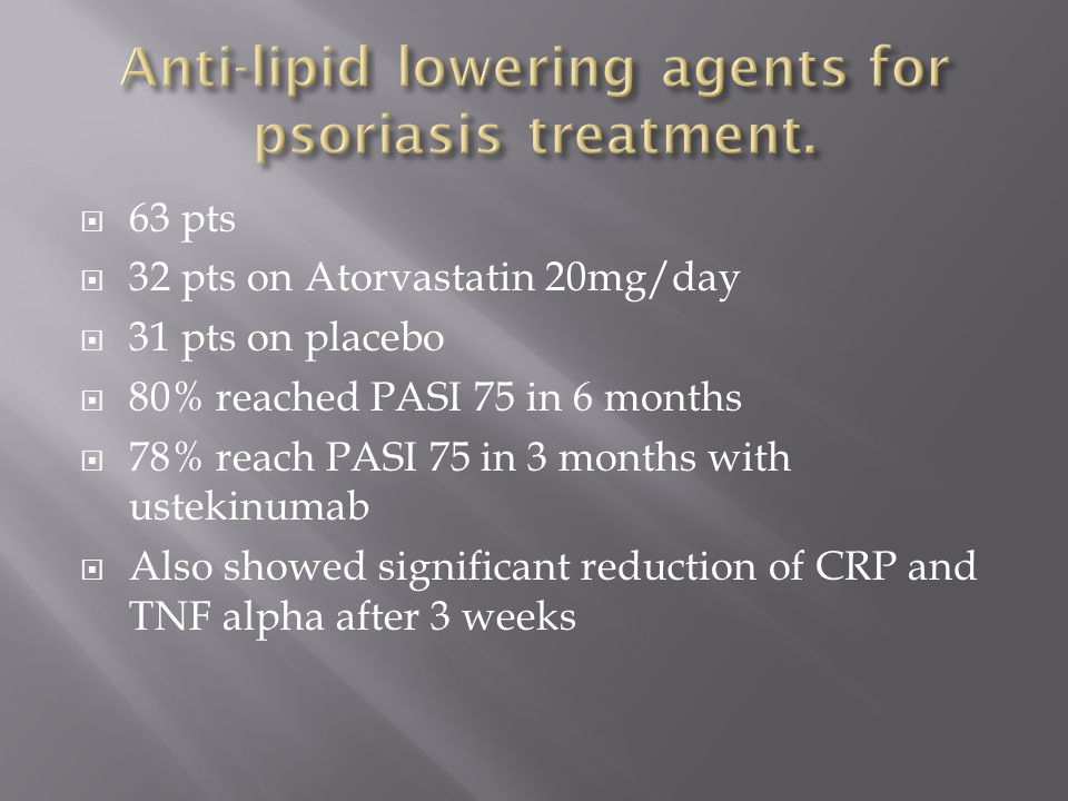Anti-lipid lowering agents for psoriasis treatment.