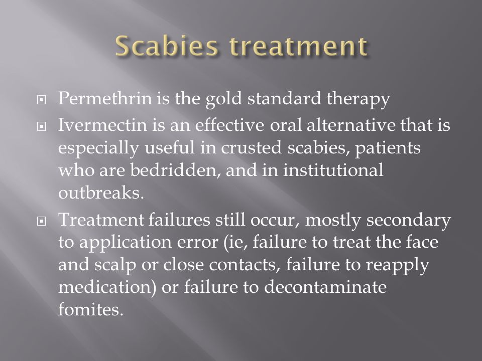 Scabies treatment Permethrin is the gold standard therapy