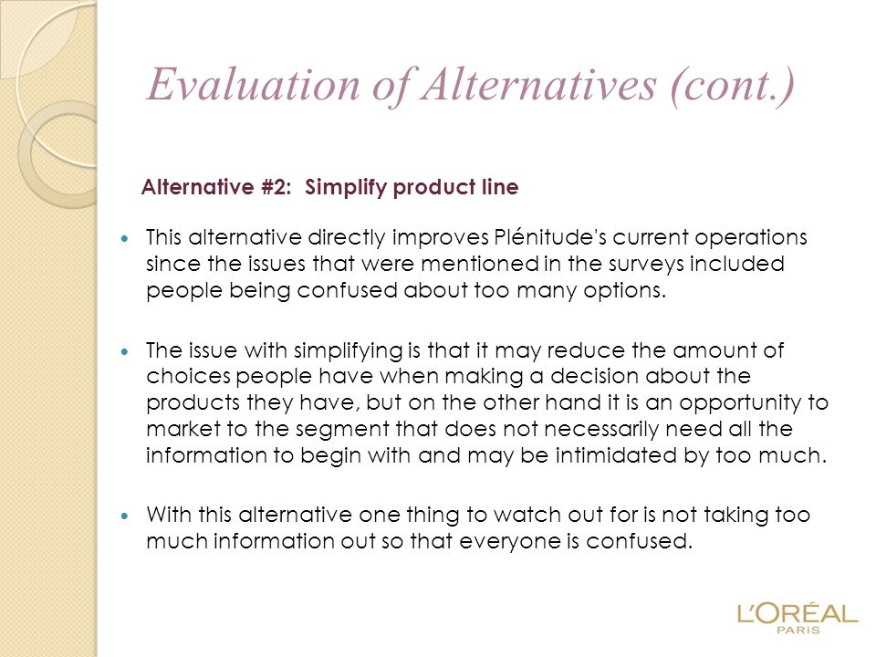 Evaluation of Alternatives (cont.)