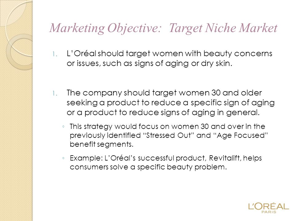 Marketing Objective: Target Niche Market