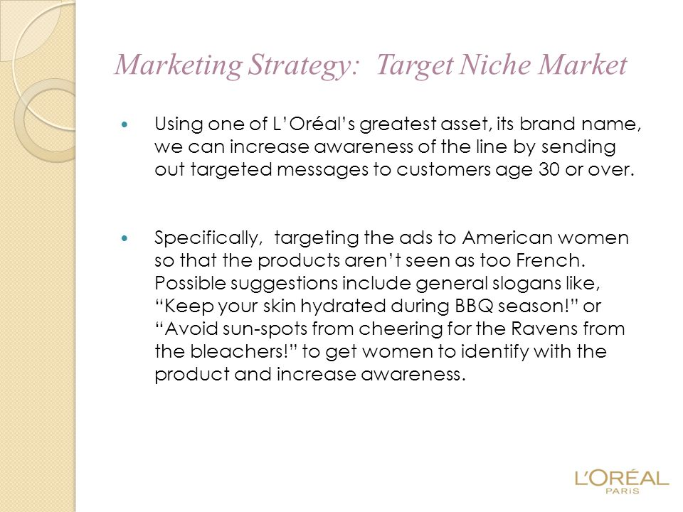 Marketing Strategy: Target Niche Market