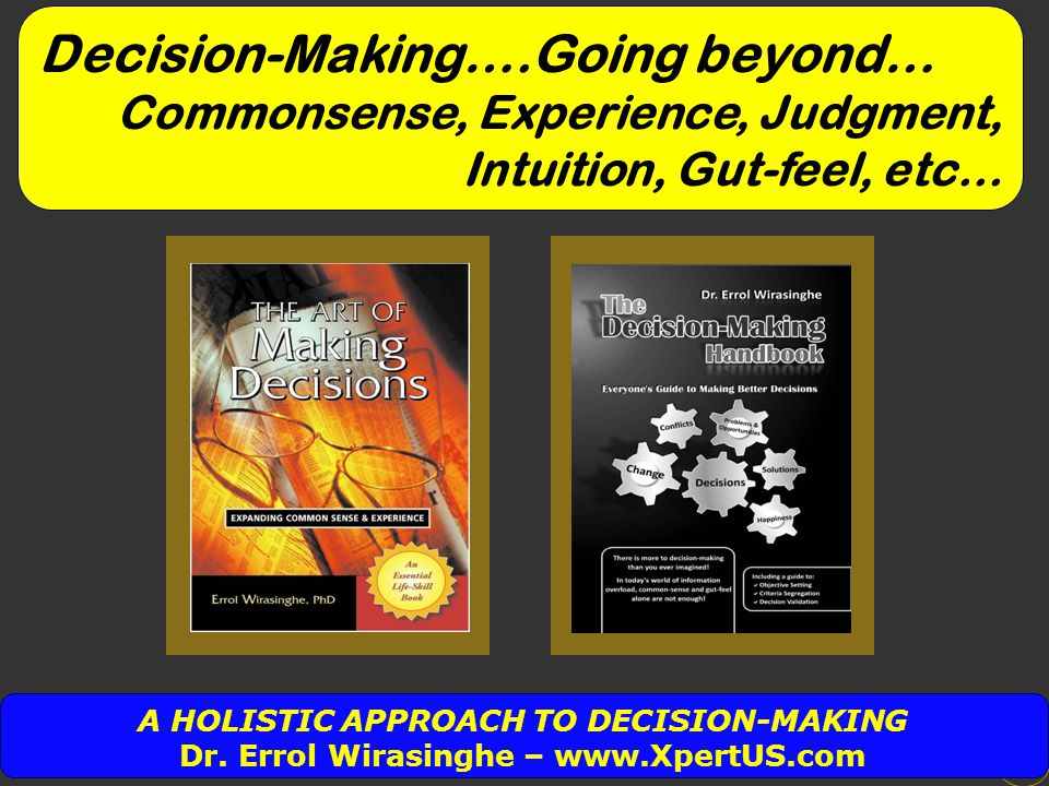 Decision-Making….Going beyond…
