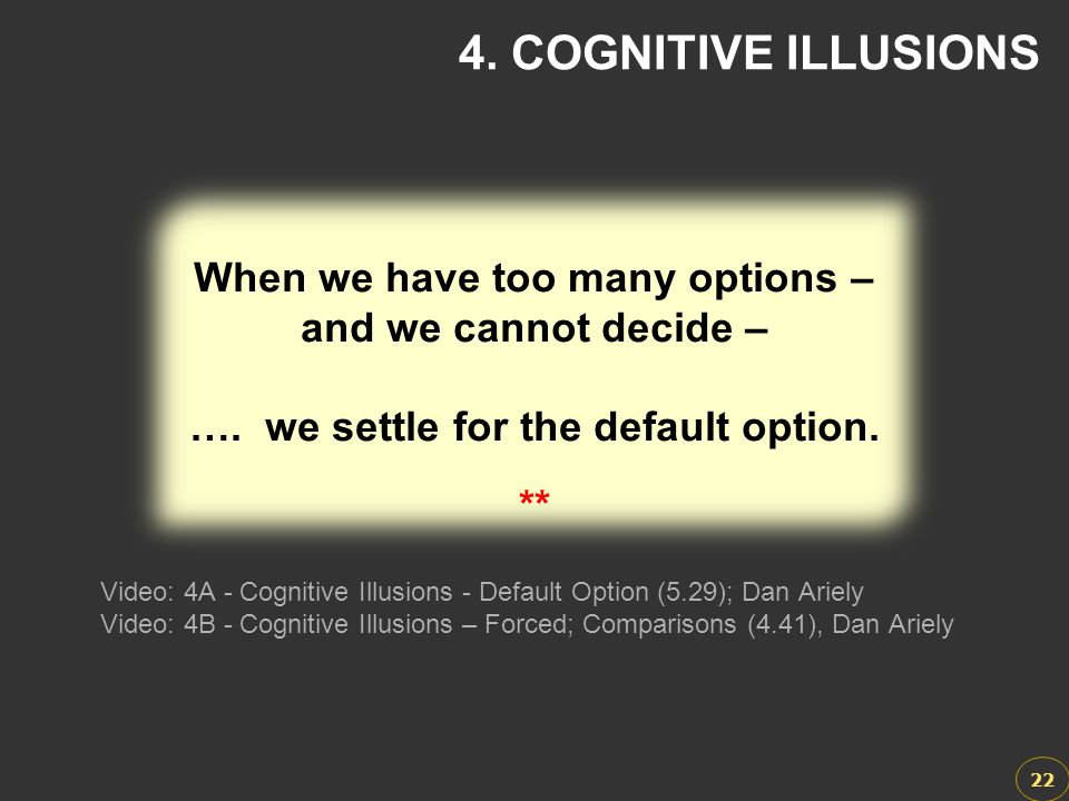 When we have too many options – …. we settle for the default option.