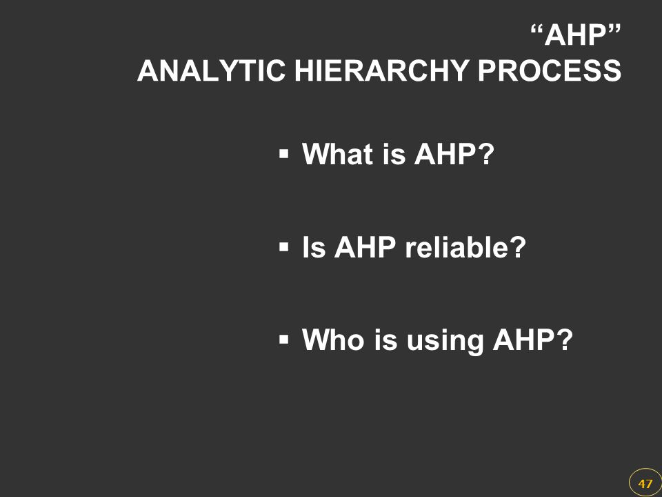 AHP ANALYTIC HIERARCHY PROCESS