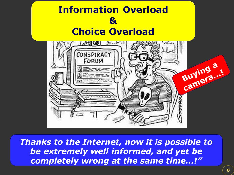 Information Overload & Choice Overload