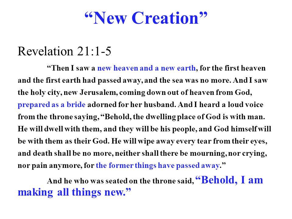 New Creation Revelation 21:1-5