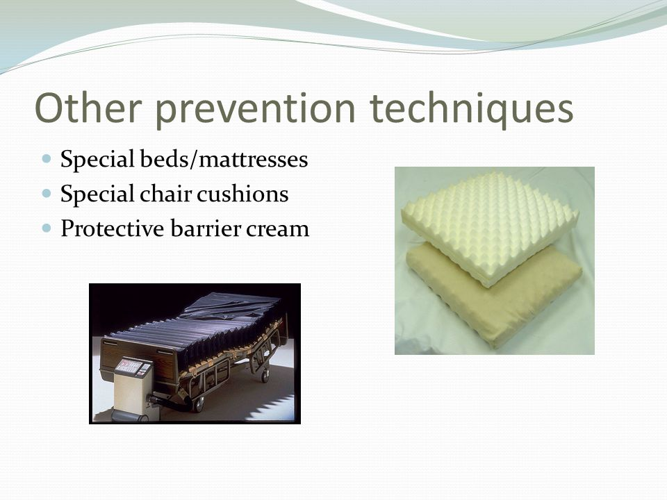 Other prevention techniques