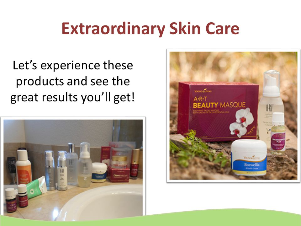 Extraordinary Skin Care