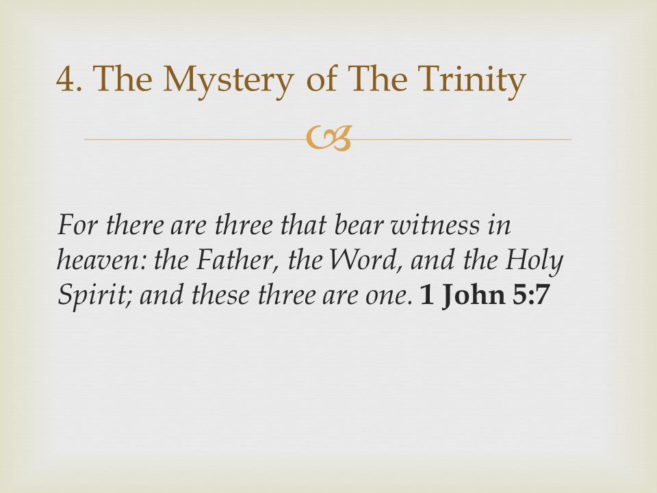 4. The Mystery of The Trinity